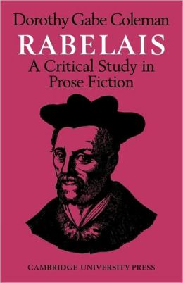 Rabelais: A Critical Study in Prose Fiction