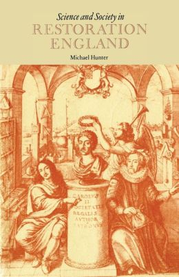 Science and Society in Restoration England