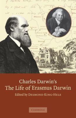 Charles Darwin's The Life of Erasmus Darwin