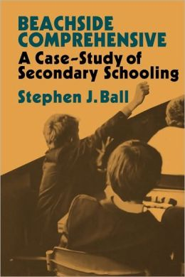 Beachside Comprehensive: A Case-Study of Secondary Schooling