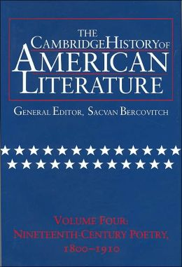 The Cambridge History of American Literature, Volume 4: Nineteenth-Century Poetry, 1800-1910