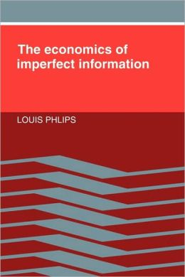 The Economics of Imperfect Information