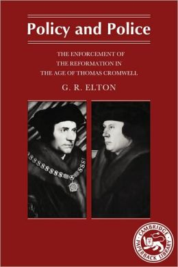 Policy and Police: The Enforcement of the Reformation in the Age of Cromwell