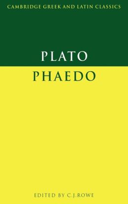 Plato: Phaedo (Cambridge edition)
