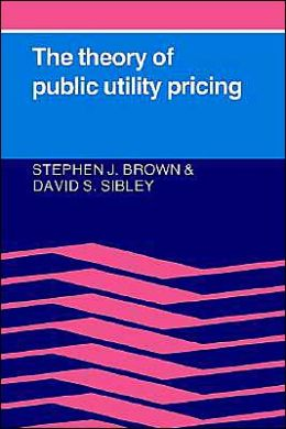 Theory of Public Utility Pricing