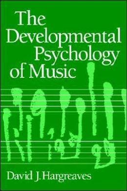 The Developmental Psychology of Music