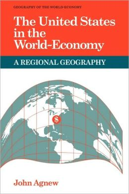 The United States in the World-Economy: A Regional Geography