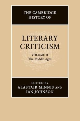 The Cambridge History of Literary Criticism, Volume 2: The Middle Ages