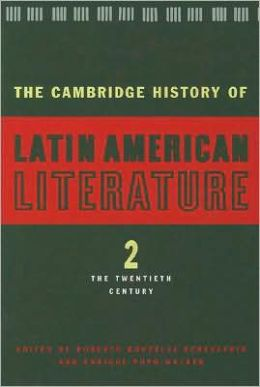 The Cambridge History of Latin American Literature