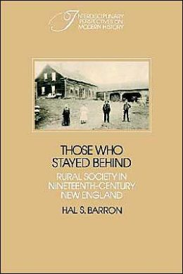 Those who Stayed Behind: Rural Society in Nineteenth-Century New England