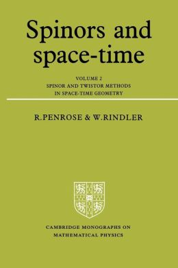 Spinors and Space-Time, Volume 2: Spinor and Twistor Methods in Space-Time Geometry