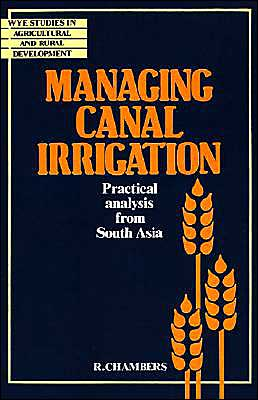 Managing Canal Irrigation: Practical Analysis from South Asia