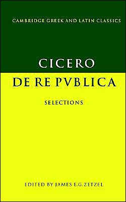 Cicero: De re publica: Selections