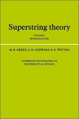Superstring Theory: Volume 1, Introduction