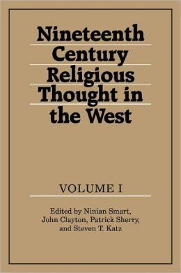 Nineteenth-Century Religious Thought in the West (3 volume set)