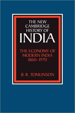 The Economy of Modern India, 1860-1970