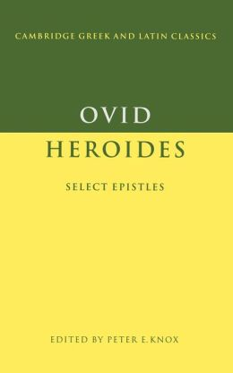 Ovid: Heroides: Select Epistles