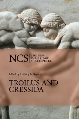 Troilus and Cressida (The New Cambridge Shakespeare series)
