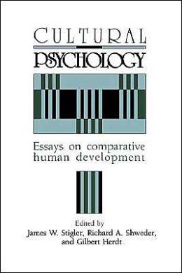Cultural Psychology: Essays on Comparative Human Development
