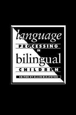 Language Processing in Bilingual Children