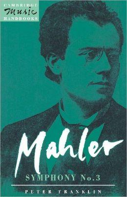 Mahler: Symphony No. 3
