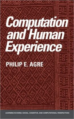 Computation and Human Experience