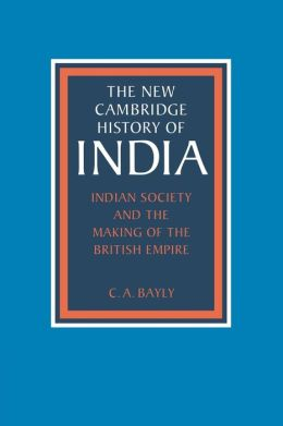 Indian Society and the Making of the British Empire