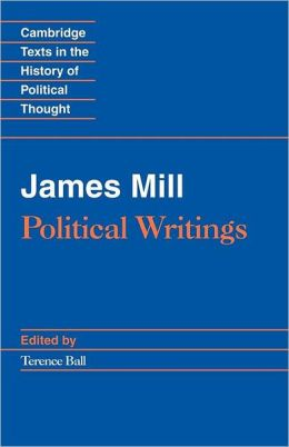 James Mill: Political Writings