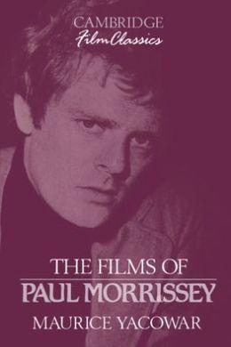 The Films of Paul Morrissey