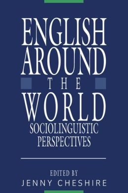 English around the World: Sociolinguistic Perspectives