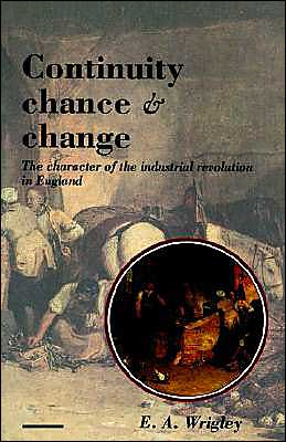 Continuity, Chance and Change: The Character of the Industrial Revolution in England