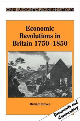 Economic Revolutions in Britain, 1750-1850: Prometheus unbound?
