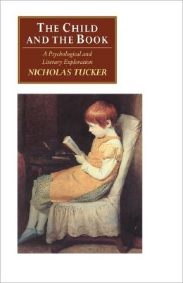 The Child and the Book: A Psychological and Literary Exploration