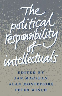 The Political Responsibility of Intellectuals