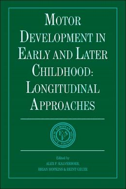 Motor Development in Early and Later Childhood: Longitudinal Approaches