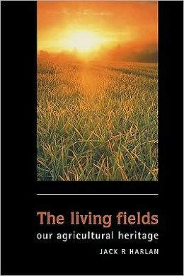 The Living Fields: Our Agricultural Heritage