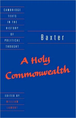 Baxter: A Holy Commonwealth