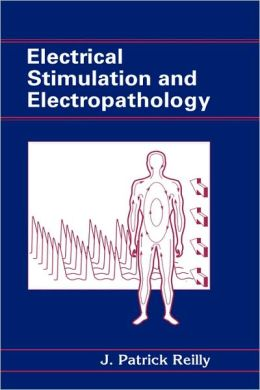 Electrical Stimulation and Electropathology