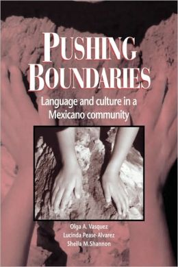 Pushing Boundaries: Language and Culture in a Mexicano Community