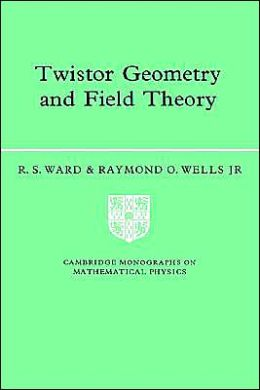 Twistor Geometry and Field Theory