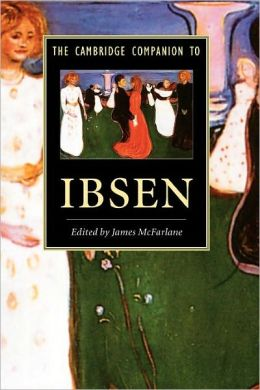 The Cambridge Companion to Ibsen