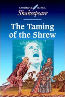 The Taming of the Shrew (Cambridge School Shakespeare Series)