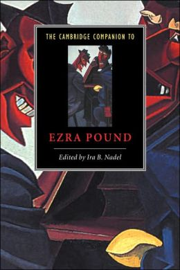 The Cambridge Companion to Ezra Pound