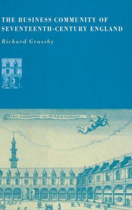 The Business Community of Seventeenth-Century England