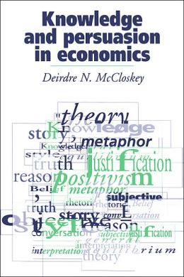 Knowledge and Persuasion in Economics