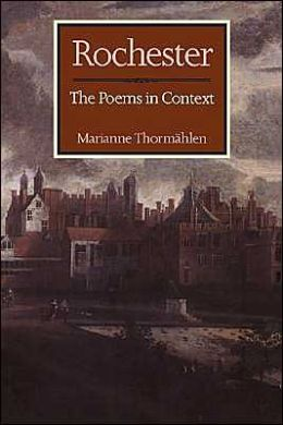 Rochester: The Poems in Context