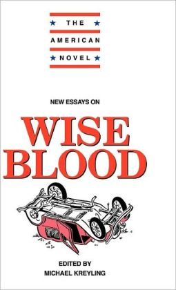 New Essays on Wise Blood