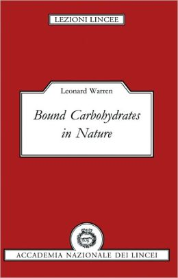 Bound Carbohydrates in Nature