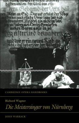 Richard Wagner: Die Meistersinger von Nurnberg