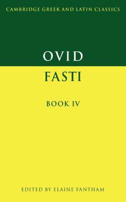 Ovid: Fasti Book IV